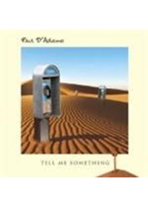 Paul D'Adamo - Tell Me Something (Music CD)