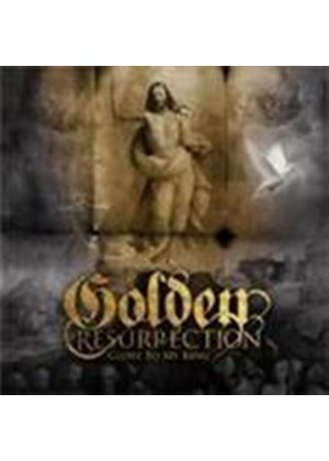 Golden Resurrection - Glory To My King (Music CD)