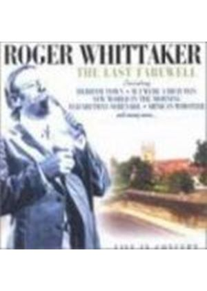Roger Whittaker - Last Farewell - Live In Concert (Music CD)
