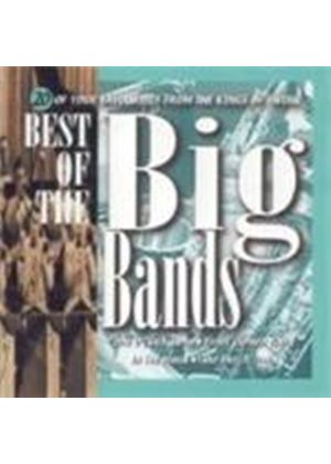 Various Artists - Best Of The Big Bands, The (20 Of Your Favourites From The Kings Of Swing)