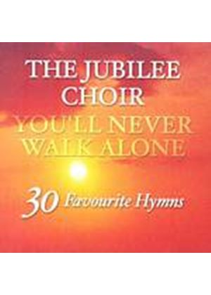 The Jubilee Choir - Youll Never Walk Alone (Music CD)