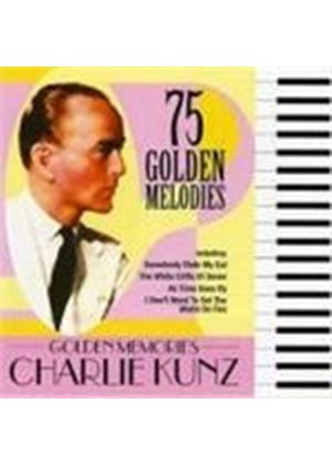 Charlie Kunz - Golden Memories (Music CD)