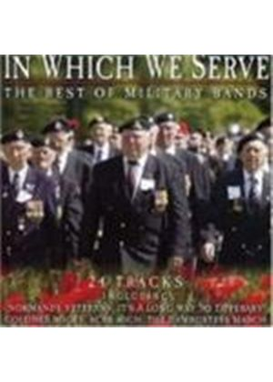 Various Artists - In Which We Serve - The Best Of Military Bands (Music CD)