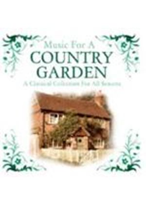 VARIOUS COMPOSERS - Music For A Country Garden