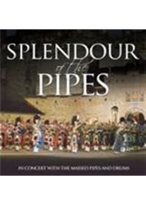 Massed Pipes & Drums - Splendour Of The Pipes (In Concert With The Massed Pipes And Drums) (Music CD)