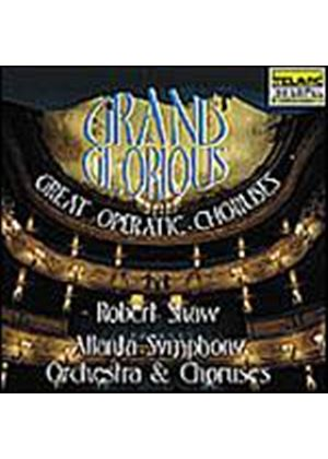Various Composers - Grand And Glorious (Shaw, Atlanta SO And Choruses) (Music CD)