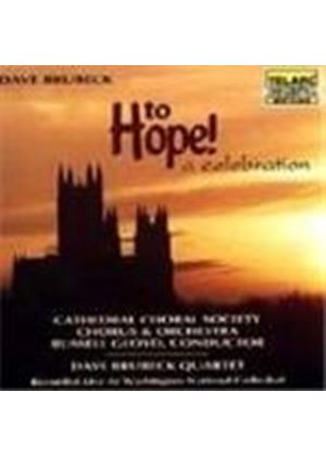 Dave Brubeck - To Hope - A Celebration (Recorded Live At The Washington National Cathedral)