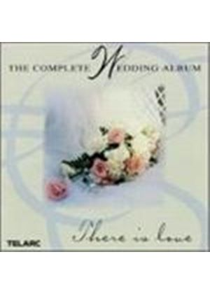 Various Composers - The Complete Wedding Album - Those In Love (Music CD)