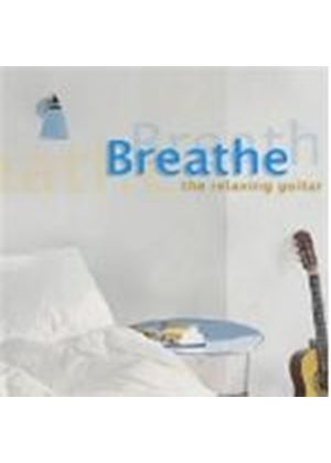 Breathe - (The) Relaxing Guitar