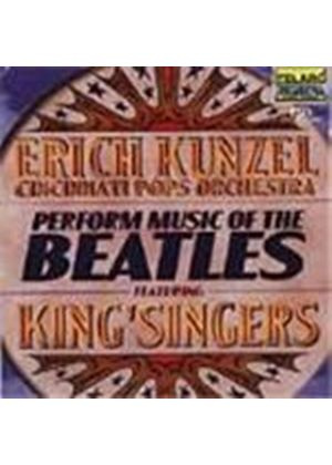 Erich Kunzel/King'singers - Perform Music Of The Beatles