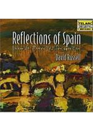 David Russell - Reflections Of Spain - Spanish Favouties For Guitar (Music CD)