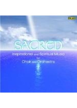 Sacred - Great Sacred Works for Choir & Orchestra