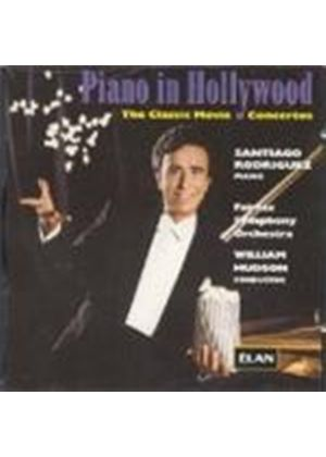 Santiago Rodriguez - Piano In Hollywood-Classic Movie Concs [European Import]