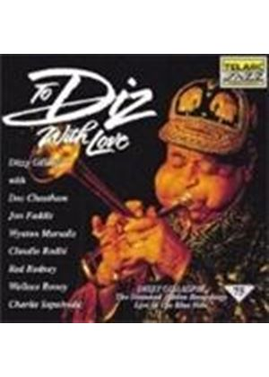 Dizzy Gillespie - To Diz With Love (Diamond Jubilee Recordings)