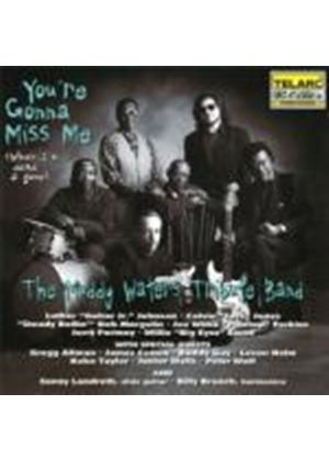 Muddy Waters - Youre Gonna Miss Me When Im Dead and Gone (Music CD)