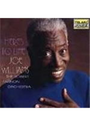 Joe Williams - Here's To Life