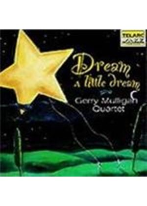Gerry Mulligan - Dream A Little Dream