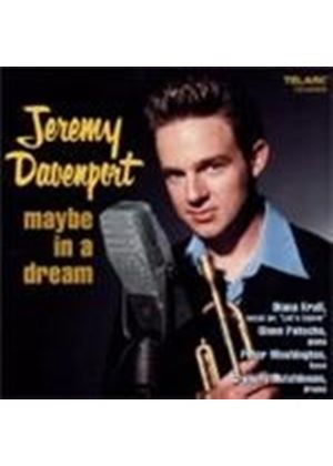 Jeremy Davenport - Maybe In A Dream