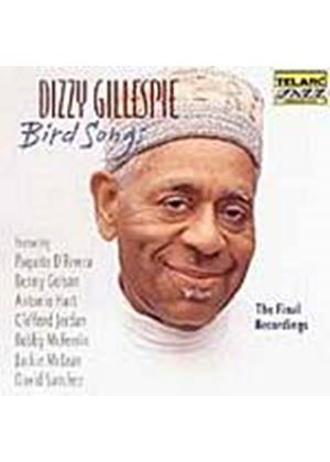 Dizzy Gillespie - Bird Songs - The Final Recordings (Music CD)