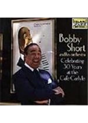 Bobby Short Orchestra - Celebrating 30 Years At The Cafe Carlyle