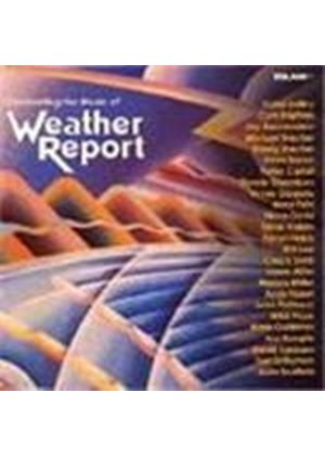 Weather Report - Celebrating The Music Of Weather Report