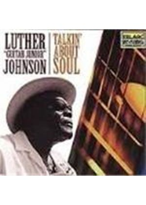 """Luther """"Guitar Junior"""" Johnson - Talkin' About Soul"""