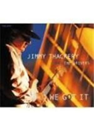 Jimmy Thackery & The Drivers - We Got It