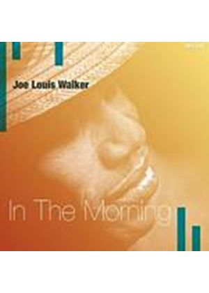 Joe Louis Walker - In The Morning (Music CD)