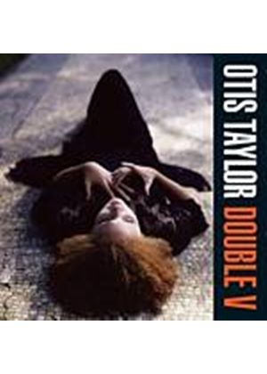 Otis Taylor - Double V (Music CD)