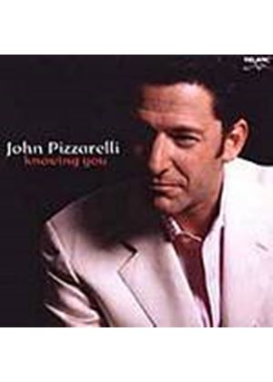 John Pizzarelli - Knowing You (Music CD)