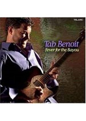 Tab Benoit - Fever For The Bayou (Music CD)