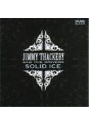 Jimmy Thackery & The Drivers - Solid Ice