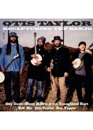 Otis Taylor - Recapturing the Banjo (Music CD)