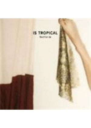 Is Tropical - Native To (Music CD)