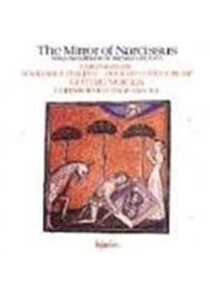 The Mirror of Narcissus: Songs by Machaut