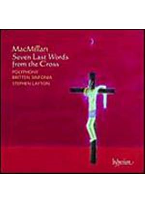 James MacMillan - Seven Last Words From The Cross (Layton, Polyphony) (Music CD)