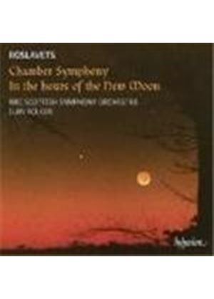 Roslavets: Chamber Symphony No 2; In the Hours of the New Moon