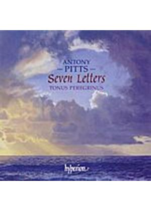 Antony Pitts - Seven Letters And Other Sacred Choral Music (Peregrinus) (Music CD)