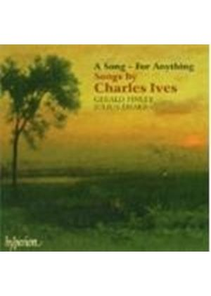 Ives: (A) Song - For Anything