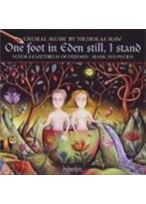 Nicholas Maw - One Foot In Eden Still, I Stand (Shepherd, Schola Cantorum) (Music CD)