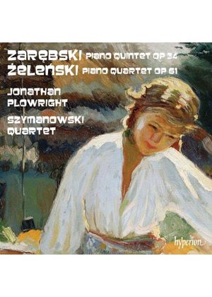 Wladyslaw Zelenski: Piano Quintet; Juliusz Zarebski: Piano Quartet (Music CD)