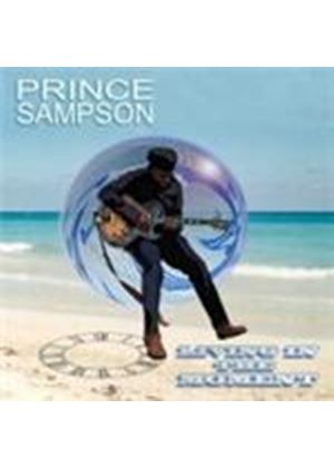 Prince Sampson - Living In The Moment (Music CD)