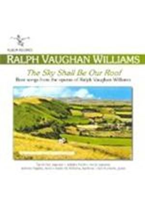 Ralph Vaughan Williams - The Sky Shall Be Our Roof (Fox, Pochin, Staples)