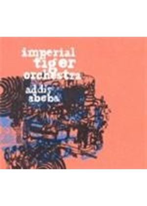 Imperial Tiger Orchestra - Addis Abeba (Music CD)