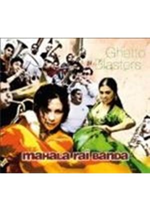 Mahala Rai Banda - Ghetto Blasters (Music CD)