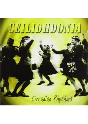 Ceilidhdonia - Circadian Rhythms (Music CD)