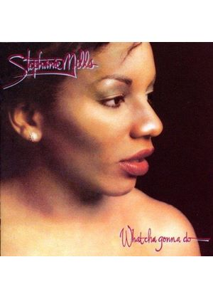 Stephanie Mills - What Cha Gonna Do with My Lovin' (Music CD)