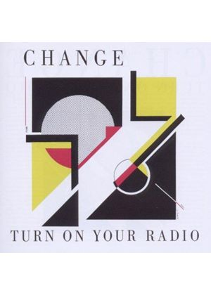 Change - Turn on Your Radio (Music CD)