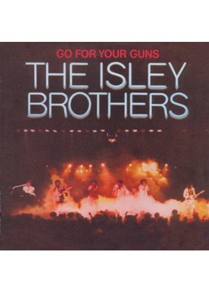 Isley Brothers (The) - Go For Your Guns (Music CD)