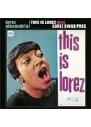 Lorez Alexandria - This Is Lorez